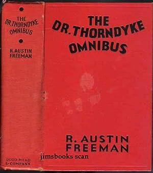 The Dr Thorndyke Omnibus: Freeman, R Austin