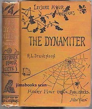 The Dynamiter More New Arabian Nights: Stevenson, Robert Louis