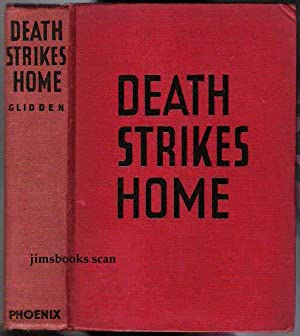Death Strikes Home (SIGNED INSCRIBED): Glidden, M W