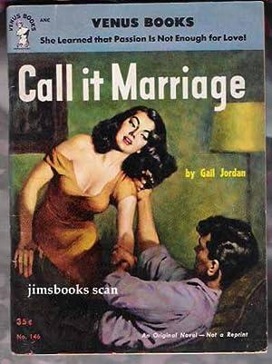Call It Marriage: Jordan, Gail (Peggy