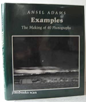 Examples The Making of 40 Photographs: Adams, Ansel