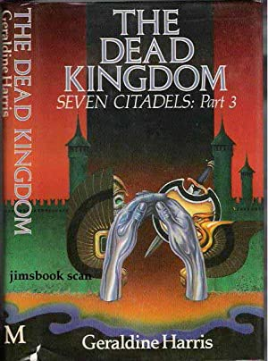The Dead Kingdom Seven Citadels: Part 3 ( SIGNED COPY )