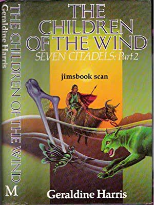 Children of the Wind Seven Citadels: Part 2