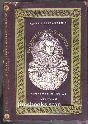 Queen Elizabeth's Entertainment At Mitcham: Lyly, John (attributed