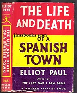 The Life And Death Of A Spanish Town: Paul, Elliot