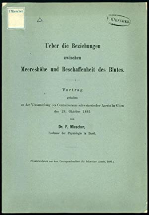 Ueber die Beziehungen zwischen Meereshohe und Beschaffenheit: Miescher, Johann Friedrich