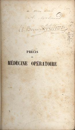 Precis iconographique de medecine operatoire. . . First edition, inscribed by both authors: Bernard...