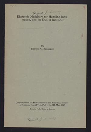 Electronic machinery for handling information, and its uses in insurance. Offprint: Berkeley, ...