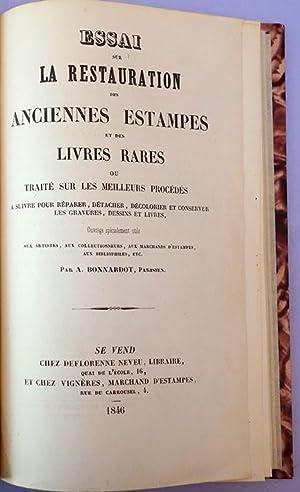 Essai sur la restauration des anciennes estampes et des livres rares ou traite sur les meilleurs ...