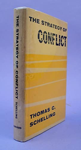 The strategy of conflict: Schelling, Thomas C.