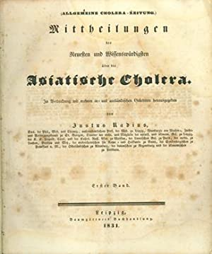 Allgemeine Cholera-Zeitung. 120 numbered issues (All published): Radius, Justus