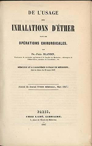 De l'usage des inhalations d'ether dans les operations chirurgicales: Blandin, Ph.-Fred