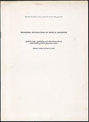 Reasoning foundations of medical diagnosis plus 3 other related papers: Ledley, Robert