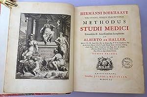 Methodus studii medici emaculata & accessionibus locupletata ab Alberto ab Haller. 2 vols: ...