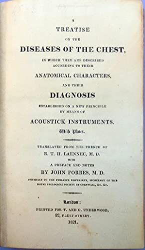 A treatise on the diseases of the chest . . . with a preface and notes by John Forbes, M.D.: ...