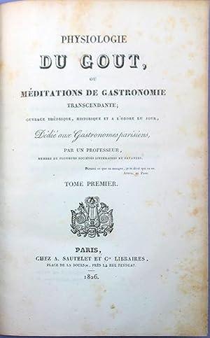 Physiologie du goût (Documents Français) (French Edition)