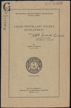 Liquid-propellant rocket development: Goddard, Robert H.