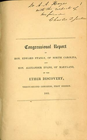 Report . . . vindicating the rights of Charles T. Jackson to the discovery of the anaesthetic ...