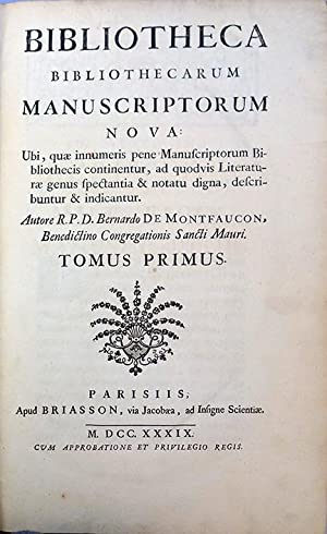 Bibliotheca bibliothecarum manuscriptorum nova. 2 vols., folio: Montfaucon