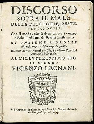 Discorso sopra il male delle petecchie, peste,: Torresani, Giovanni Benedetto