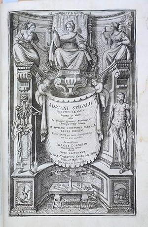 Tabulae anatomicae LXXIIX (with 2 other works): Casserio, Giulio; Spigelius