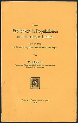 Ueber Erblichkeit in Populationen und in reinen Linien: Johannsen, Wilhelm