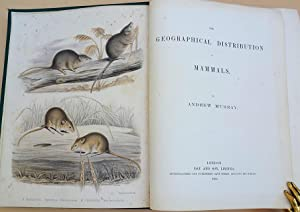 The geographical distribution of mammals: Murray, Andrew