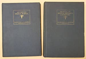 Air Service medical manual. [with] Manual of medical research laboratory: United States War ...