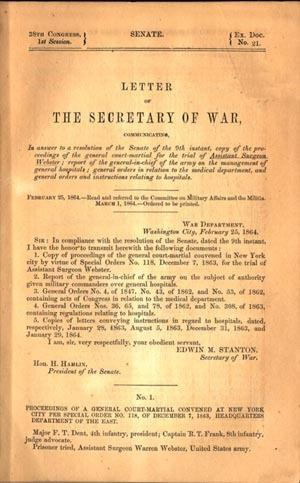 38th Cong. Senate.Proceedings of general court-martial for. Assistant Surgeon Webster: Webster, ...
