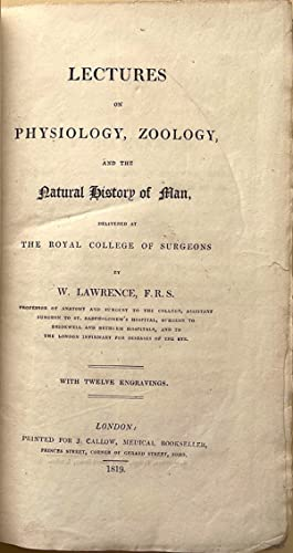 Lectures on the physiology, zoology and natural history of man: Lawrence, William