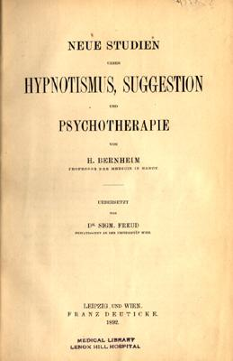 Neue Studien ueber Hypnotismus, Suggestion und Psychotherapie. Uebersetzt von Dr. Sigm. Freud: ...