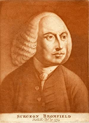 Engraved Portrait of the surgeon: Bromfield, William