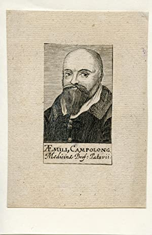 Medicinae Brof: Patavii. Engraved Portrait: Campolong, Aemili