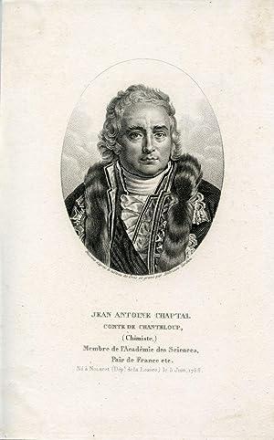 Comte de Chanteloup, Chimiste, Membre de l'Academie des Sciences, Pair de France etc. Engraved ...
