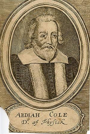 Dr. of Physick. Engraved Portrait: Cole, Abdiah