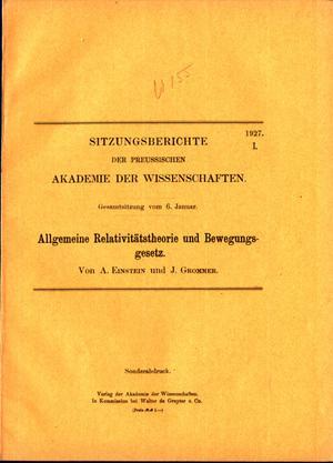 Allgemeine Relativitatstheorie und Bewegungsgesetz. Offprint: Einstein, Albert