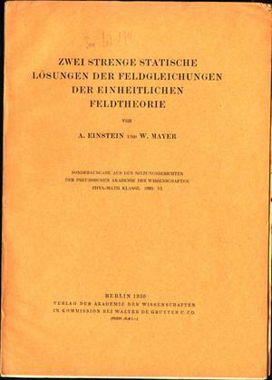 Zwei strenge statische Losungen der Feldgleichungen der einheitlichen Feldtheorie. Offprint: ...