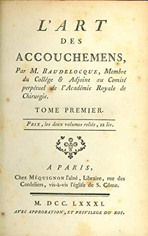 L'art des accouchemens. Interleaved copy with annotations. 2 vols. in 5: Baudelocque, Jean Louis