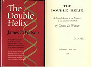 The Double Helix. Signed by James D. Watson on title page: Watson, James D.