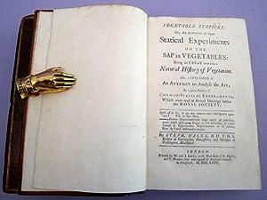 Vegetable staticks and Statical Essays Containing Haemastaticks: Hales, Stephen