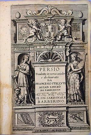 Persio tradotto in verso schiolto: Stelluti, Francesco