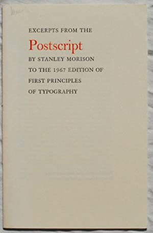 Excerpts from the Postscript by Stanley Morison: Stanley Morison.