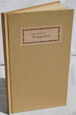 They Called it Nappanee.: James Lamar Weygand.