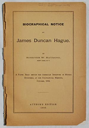Biographical Notice of James Duncan Hague.