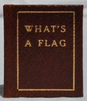 What's a Flag.: Norman W. Forgue