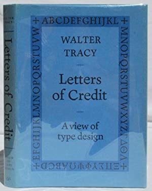 Letters of Credit: A View of Type: Walter Tracy (1914-1995).