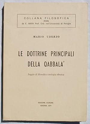Le Dottrine Principali Della Qabbala: Saggio De Filosofia E Teologia Ebraica: Mario Uderzo