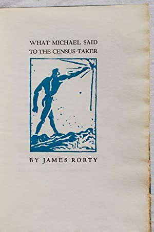 What Michael Said to the Census-Taker: James Rorty