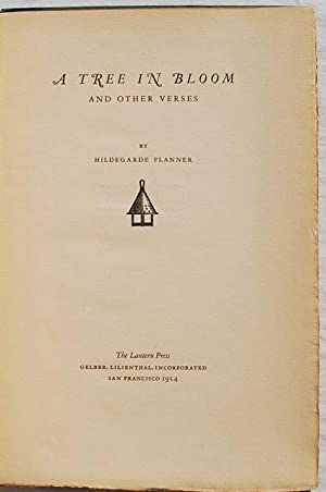 A Tree in Bloom and Other Verses: Hildegarde Flanner