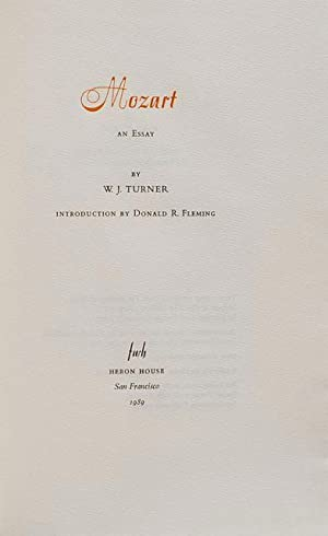 Mozart: An Essay. Introduction by Donald R. Fleming: Walter James Turner